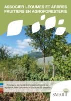 Casdar-SMART-guide-conduite-et-gestion-verger-maraicher-agroforestier-associer-legumes-et-arbres-fruiters-en-agroforesterie